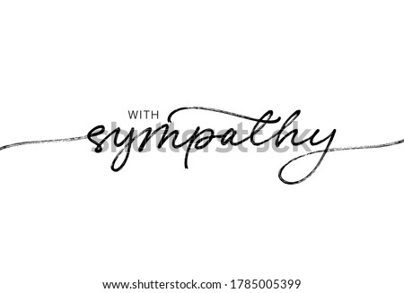 With sympathy ink brush vector lettering. Modern phrase handwritten vector calligraphy. Black paint lettering isolated on white background. Postcard, greeting card, t shirt decorative print. Foto stock ©