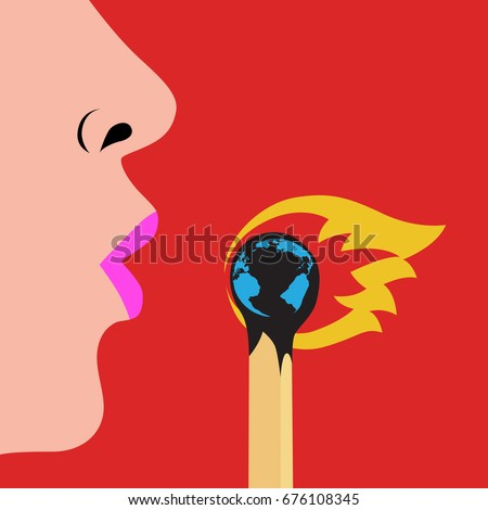 Woman blowing fire that is burning the world, stop global warming concept