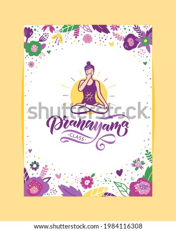 Woman in cross-legged pose practicing breathing exercise. Nadi shodhana Pranayama technique. Calligraphy inscription. Vector illustration for logotype, pocter, magasine, banner, t-shirt Photo stock ©