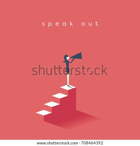 Woman rights, equal pay, feminism, gender gap and inequality in business vector concept. Businesswoman with megaphone on steps. Eps10 vector illustration.