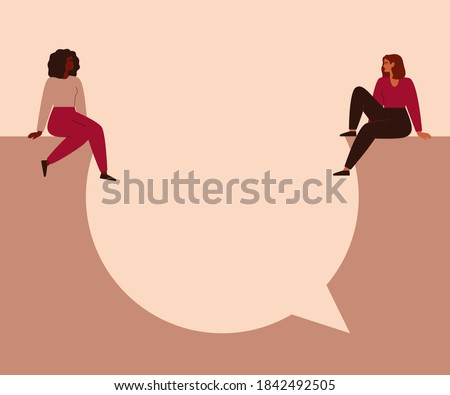 Women say concept. Young strong girls sit on a big speech bubble and look at each other. Female empowerment movement vector illustration