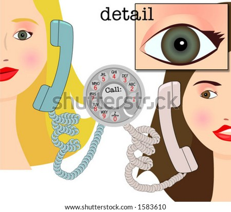 Women talk on dial phones. The EPS 8 file includes the WHOLE scene, complete heads, uncropped.