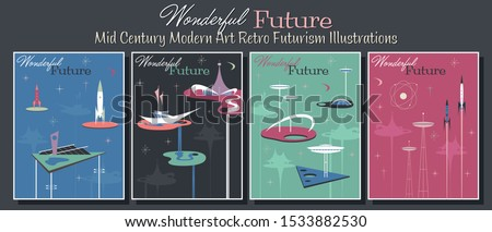 Wonderful Future Mid Century Modern Style Retro Futurism Illustrations, Googie Architecture and Spacecraft Posters