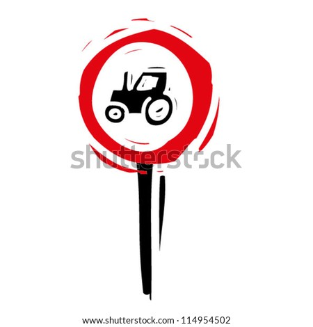 "woodcut engrave illustration of road sign ""No entry for agricultural vehicle"""