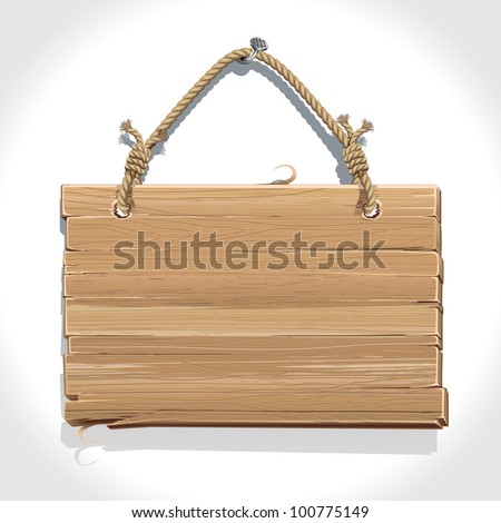 Wooden sign with rope hanging on a nail.  vector illustration