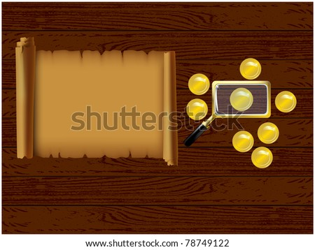 Wooden table with him lying on the parchment, coins and a magnifying glass