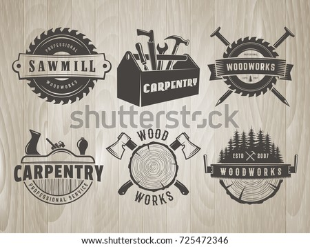 Woodwork logos. Vector badges for carpentry, sawmill, lumberjack service or woodwork shop. Set of hand tools labels on vintage wooden background.