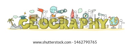 Word Geography with studing little people. Doodle cute miniature of teamwork and travel symbols. Hand drawn cartoon vector illustration for school subject design. Stockfoto ©