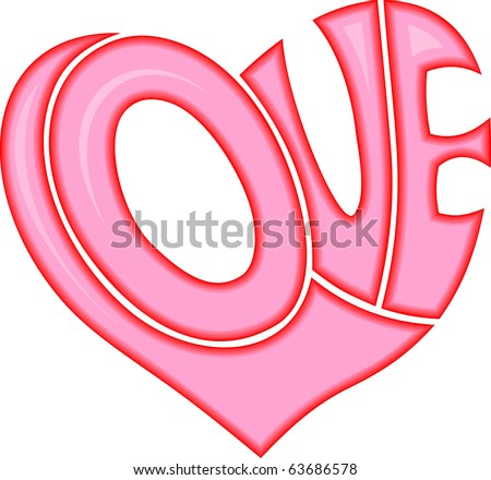 Word Love shaped in heart symbol