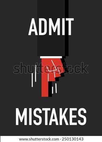 words admit mistakes