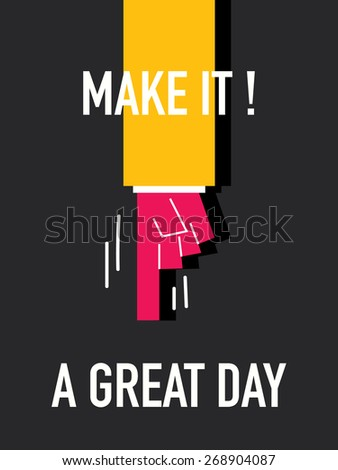 words make it a great day