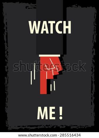 words watch me