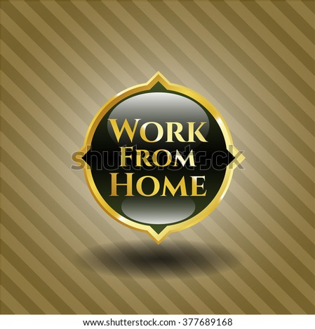 Work From Home gold emblem or badge