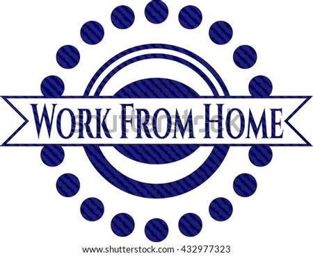 Work From Home jean or denim emblem or badge background