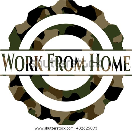 Work From Home on camo pattern