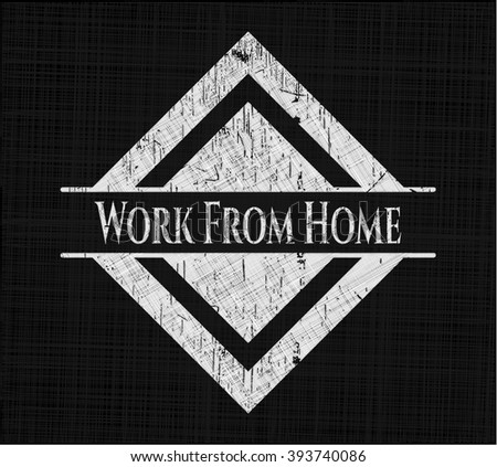 Work From Home written with chalkboard texture