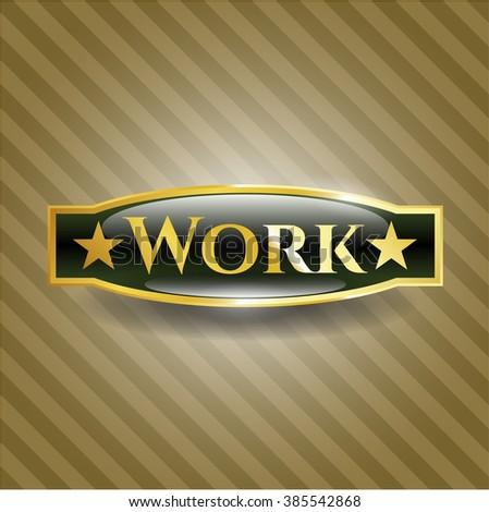 Work gold emblem or badge