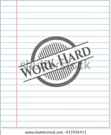 Work Hard draw with pencil effect
