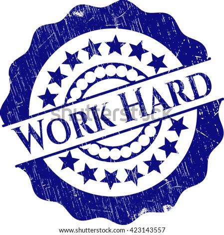 Work Hard grunge style stamp