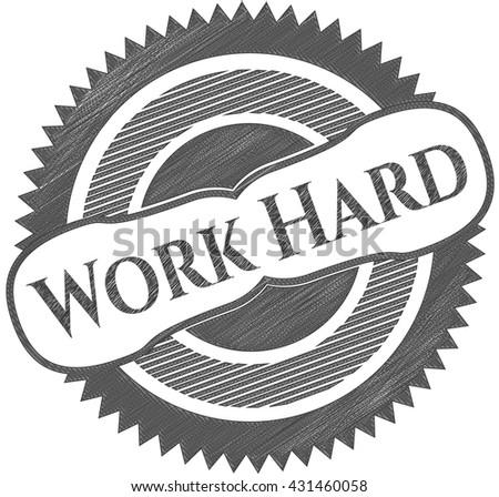 Work Hard pencil strokes emblem