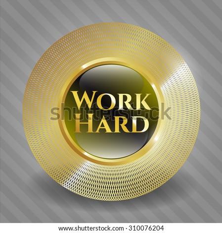 Work Hard shiny badge