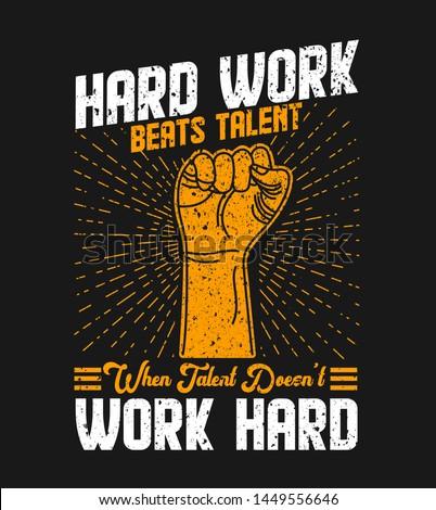work hard t shirt. work hard vector. work hard t shirt design illustration