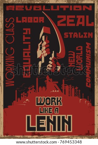 Work like a Lenin. Stylization under the Old Soviet Propaganda Poster
