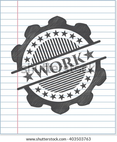 Work pencil draw