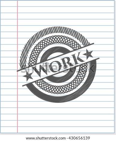 Work penciled