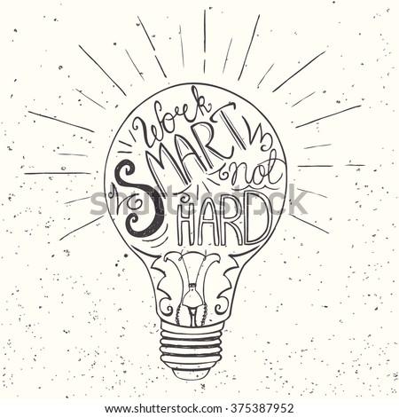 work smart not hard   hand