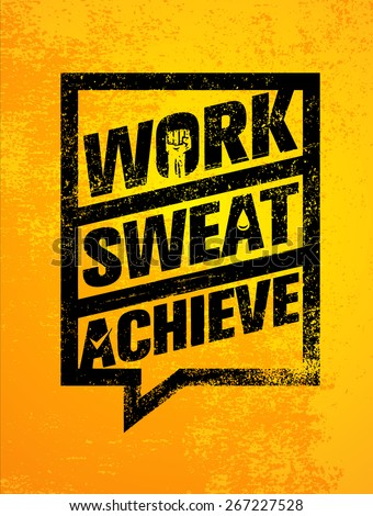 work sweat achieve workout