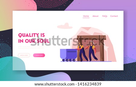 Workers Exit Coal Mine Pushing Trolley and with Pickaxe in Hands. Miners at Work. Extraction Industry Profession, Occupation. Website Landing Page, Web Page. Cartoon Flat Vector Illustration, Banner