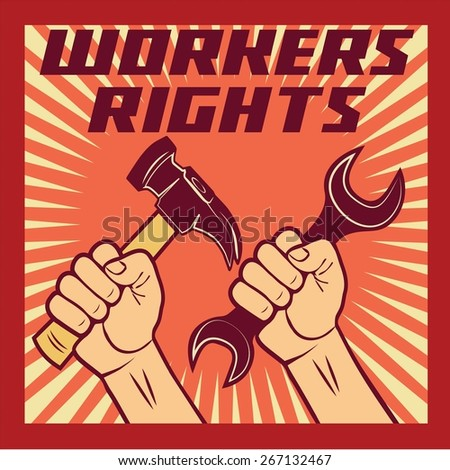 workers rights poster...