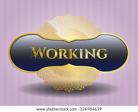 Working golden emblem or badge