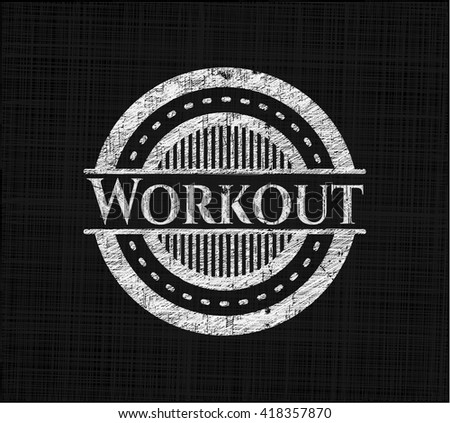Workout written with chalkboard texture