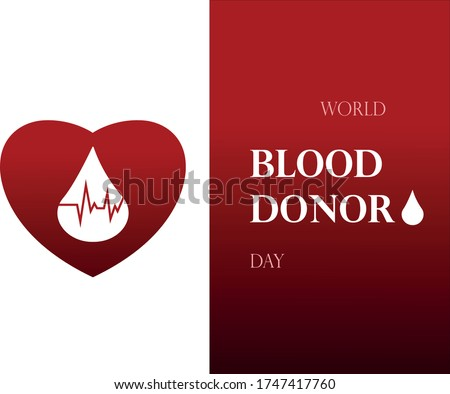 World Blood Donor Day. illustration of donate blood concept with abstract blood drop and heart for World blood donor day