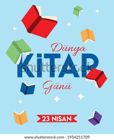 world book day 23 april Turkish: dunya kitap gunu 23 nisan Stok fotoğraf ©