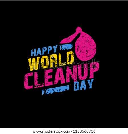 world clean up day cute typography vector. Celebration of environmental hygiene in the world. plastic bag elements.