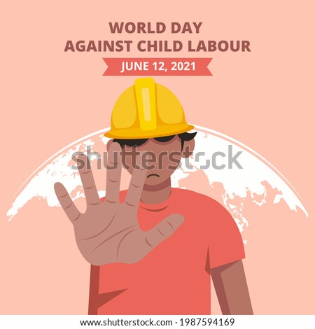 World day against child labour background with a child working in a construction field says no to child labor. Flat style vector illustration concept of anti child exploitation campaign