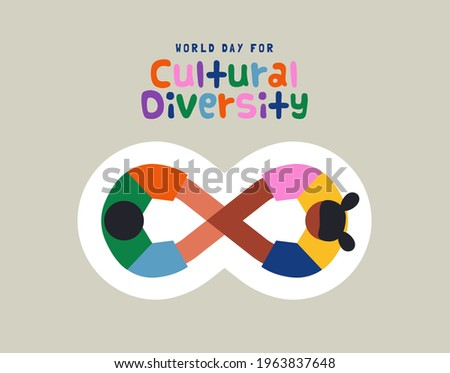 World Day for Cultural Diversity greeting card illustration. Diverse friend team holding hands together making infinite symbol. Colorful children friends of different culture.
