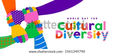 World Day for Cultural Diversity greeting card illustration of colorful people hands holding arms together, friendship support concept. Different ethnic group united, may 21 holiday design.