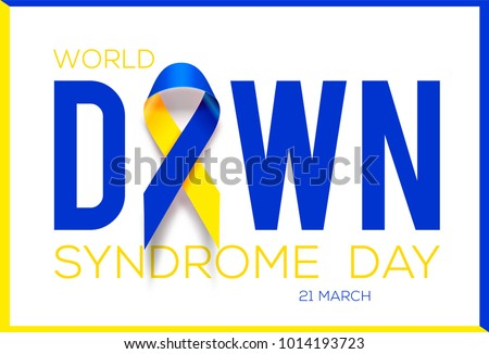 World Down Syndrome Day. Awareness ribbon.