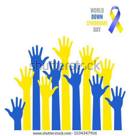 World Down Syndrome Day. Poster. Blue  yellow hands symbol with ribbon icon isolated on white background. Vector illustration