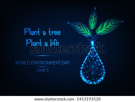 World Environment day web banner with water drop, green sprout plant  and text plant a tree plant a life on dark blue background. Ecology concept. Futuristic low polygonal design vector illustration.