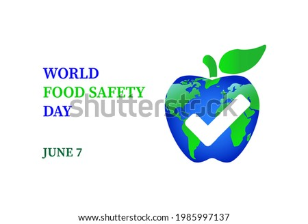 world food safety day  7 june