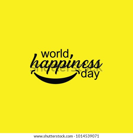 world happiness day  happiness