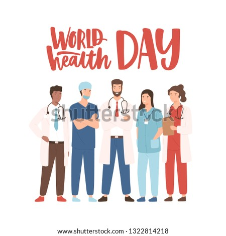 World Health Day banner with elegant lettering and group of happy medical staff, medicine workers, physicians, doctors, paramedics, nurses standing together. Vector illustration in flat cartoon style.