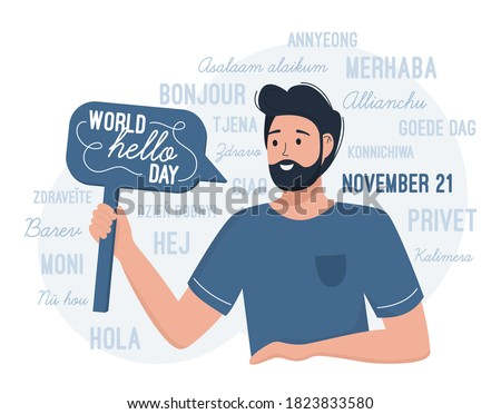 World Hello day November 21. A man congratulates on the international day of greetings. Flat vector illustration in blue colors. Hello in different languages, Chinese, Russian, German, Italian, Arabic