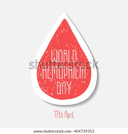 World hemophilia day. 17th April