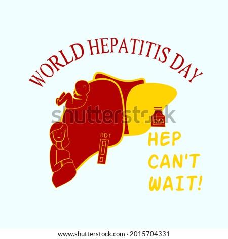 World hepatitis day, hap can't wait, vector illustration. Stok fotoğraf ©